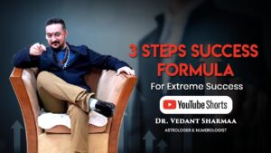 3 Steps Success Formula For Extreme Success By Best Astrologer In India